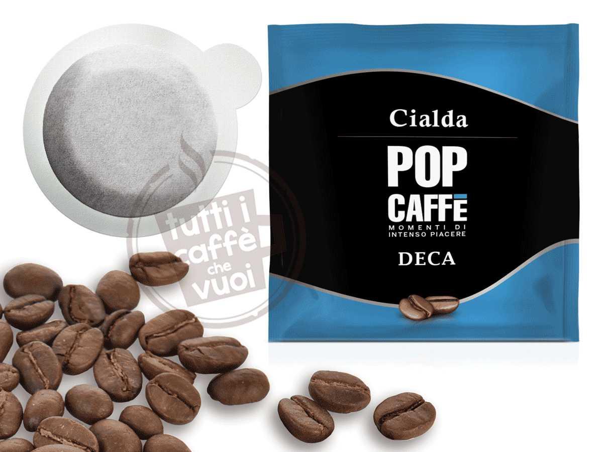 Cialde pop decaffeinato
